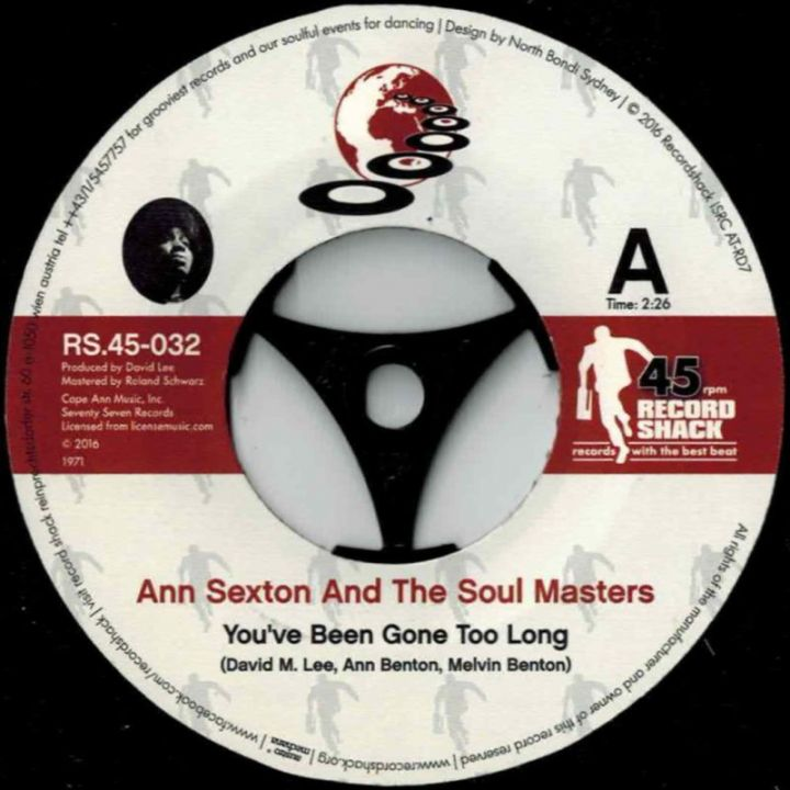 Ann Sexton And The Soul Masters - You've Been Gone Too Long b/w I Still  Love You 7